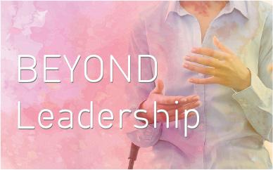 BEYOND My Leadership